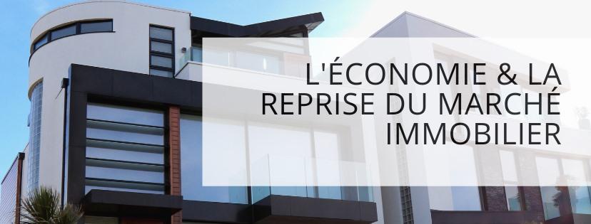 Économie et reprise du marché immobilier